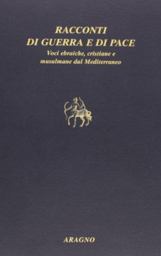 Racconti di guerra e di pace. Voci ebraiche, cristiane e musulmane dal Mediterraneo - Gabriela Häbich - copertina