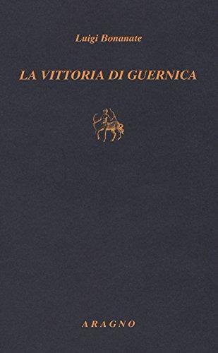 La vittoria di Guernica - Luigi Bonanate - copertina