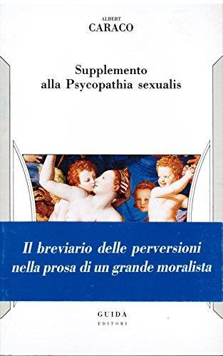 Supplemento alla Psycopathia sexualis - Albert Caraco - copertina