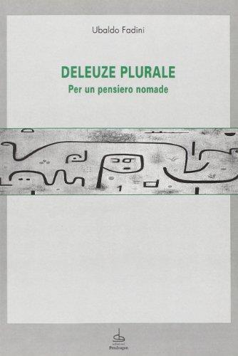 Deleuze plurale. Per un pensiero nomade - Ubaldo Fadini - copertina
