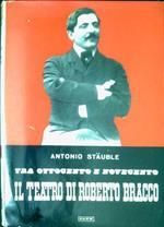 Tra Ottocento e Novecento : Il teatro di Roberto Bracco