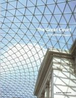 Great Court [O:P] , At The British Museum (Pb)