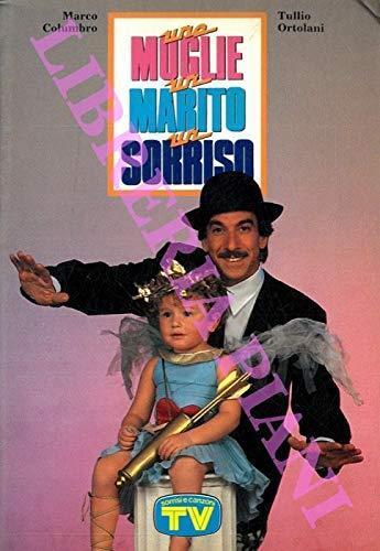 Columbro, Ortolani: Una moglie, un marito,un sorriso TV Sorrisi Canzoni [RS] A37 - Marco Columbro - copertina