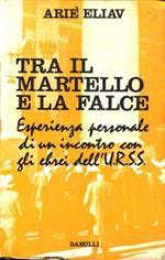 Tra Il Martello E La Falce