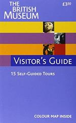 The British Museum Visitor's Guide [Lingua Inglese] di: Bm