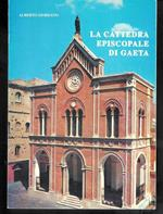 La Cattedra Episcopale di Gaeta