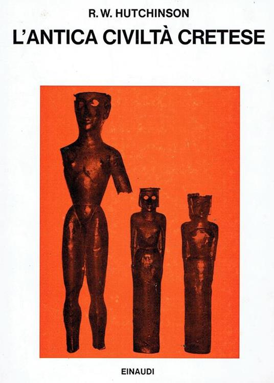 L' antica civiltà cretese - R. W. Hutchinson - copertina