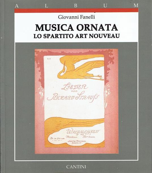 Musica ornata : lo spartito art nouveau - copertina
