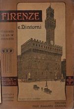 Firenze e dintorni visitati da un artista : guida-ricordo pratica, indispensabile, illustrata