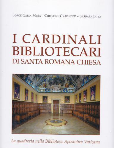 I cardinali bibliotecari di Santa Romana Chiesa - Jorge Mejia - copertina