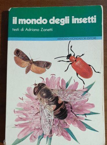 IL Mondo Degli Insetti - Adriano Zanetti - copertina