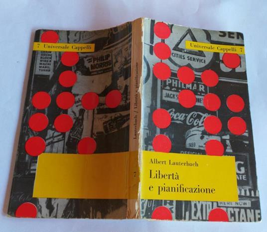 Liberta' e pianificazione - Albert Lauterbach - copertina