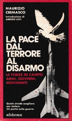 La pace dal terrore al disarmo - Maurizio Cremasco - copertina