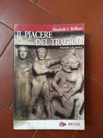 Il piacere del tragico : Aristotele e la poetica di: Belfiore, Elizabeth S.Guastini, Daniele