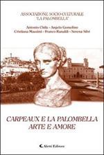 Carpeaux e la Palombella. Arte e amore di: Associazione socio-culturale La Palombella