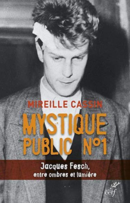 Mystique public n°1 : Jacques Fesch, entre ombres et lumière di: Cassin, Mireille - copertina