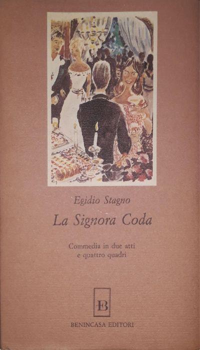 La signora Coda (commedia in due atti e quattro quadri) di: Egidio Stagno - copertina