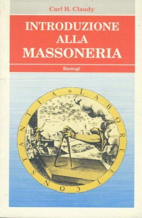 Introduzione alla massoneria - Carl H. Claudy - copertina
