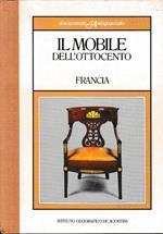 Il mobile dell'Ottocento. Francia