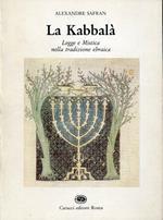 La Kabbalà. Legge e mistica nella tradizione ebraica. Presentazione di Elio Toaff
