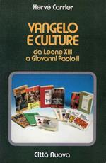 Vangelo e culture da Leone XIII a Giovanni Paolo II
