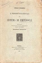 Il principio fondamentale del Sistema di Empedocle. Studio preceduto da un saggio bibliografico e dalla traduzione dei frammenti empedoclei