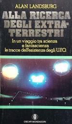 Alla ricerca degli extraterrestri