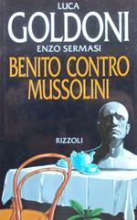 Benito contro Mussolini