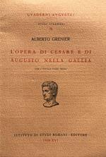 L' opera di Cesare e di Augusto nella Gallia