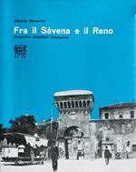 Fra il Savena e il Reno. Ricerche dialettali bolognesi