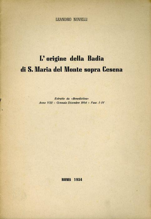 L' origine della Badia si S. Maria del Monte sopra Cesena - Leandro Novelli - copertina