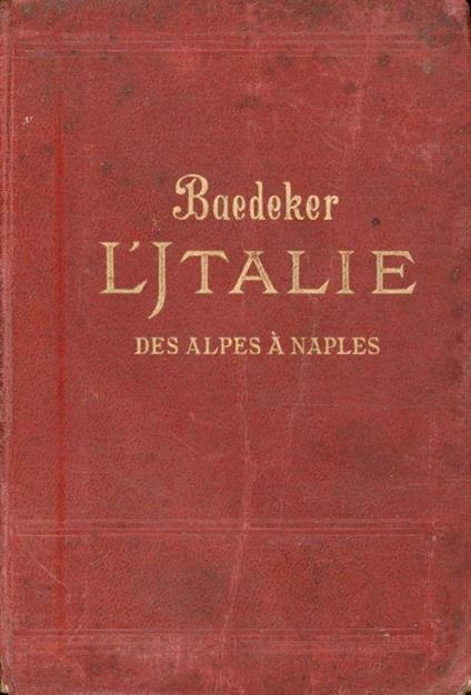 L' Italie des Alpes a Naples - Karl Baedeker - copertina