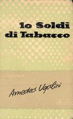 Dieci soldi di tabacco