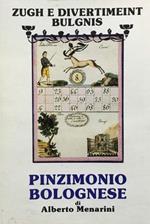Pinzimonio bolognese. Zugh e divertimeint bulgnis