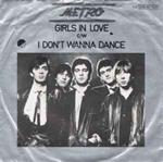 Girls In Love / I Don't Wanna Dance