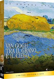 Van Gogh. Tra il grano e i cielo (DVD)