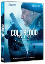 Cold Blood. Senza pace (DVD)