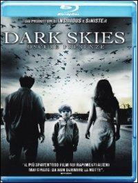 Dark Skies. Oscure presenze di Scott Stewart - Blu-ray