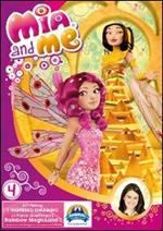 Mia and Me. Stagione 1. Vol. 4