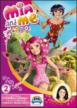 Mia and Me. Stagione 1. Vol. 2
