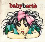 Babybertè (Limited Edition)