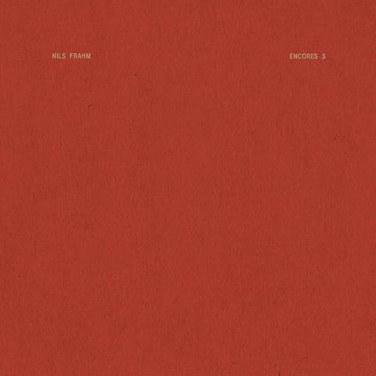 Encores 3 - Vinile LP di Nils Frahm