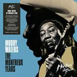 Muddy Waters. The Montreux Years