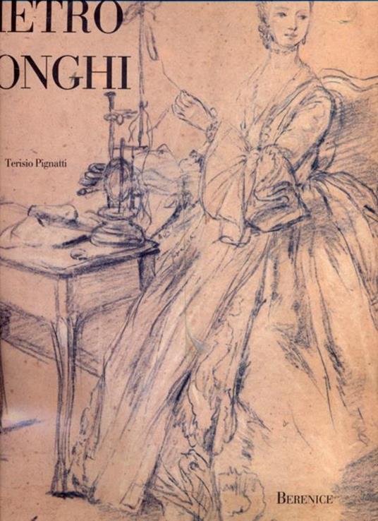 Disegni di Pietro Longhi - Terisio Pignatti - copertina
