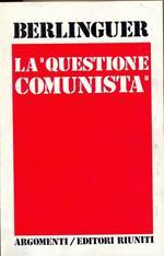 La questione Comunista