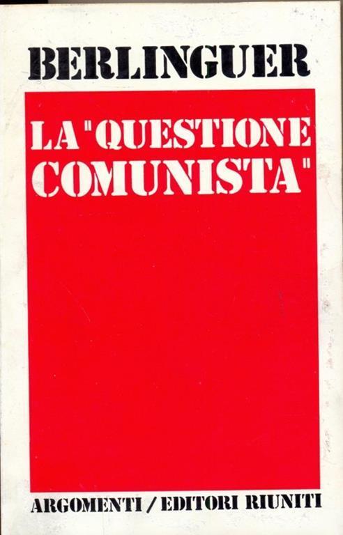 La questione Comunista  - 8