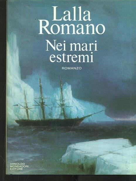 Nei mari estremi - Lalla Romano - copertina
