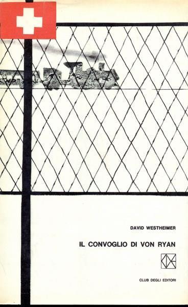 Il convoglio di Von Ryan - David Westheimer - copertina