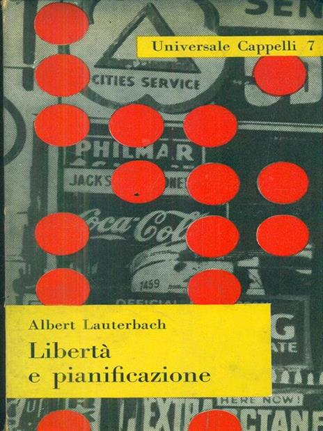 Libertà e pianificazione - Albert Lauterbach - copertina
