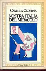 Nostra Italia del miracolo